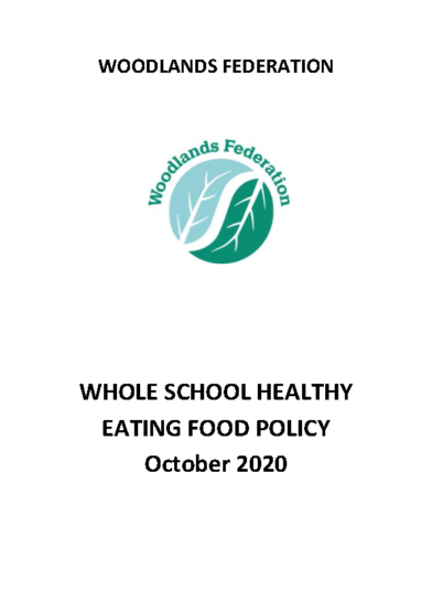 Whole School Healthy Eating Food Policy
